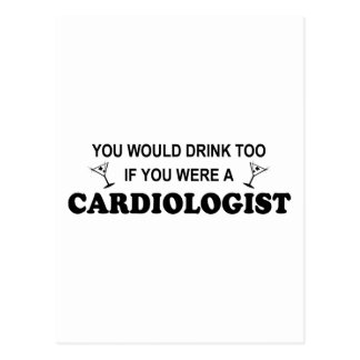 Drink Too - Cardiologist Postcard