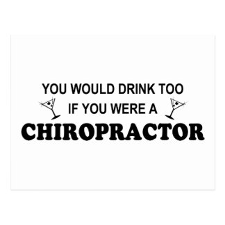 Drink Too - Chiropractor Postcard
