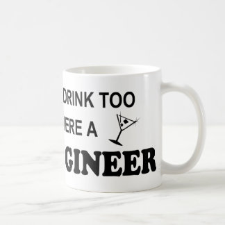 Drink Too - Civil Engineer Mugs