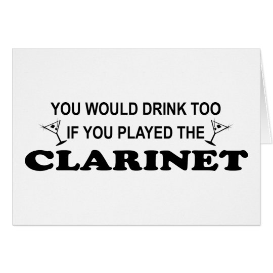 Drink Too - Clarinet Card