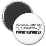 Drink Too - Court Reporter 2 Inch Round Magnet