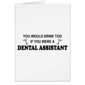 Drink Too - Dental Assistant Card