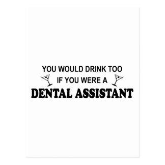Drink Too - Dental Assistant Postcard