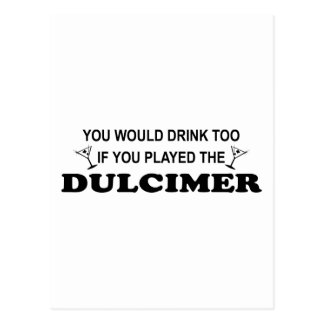 Drink Too - Dulcimer Postcard