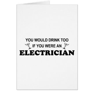 Drink Too - Electrician Cards
