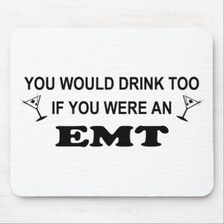 Drink Too - EMT Mouse Pad