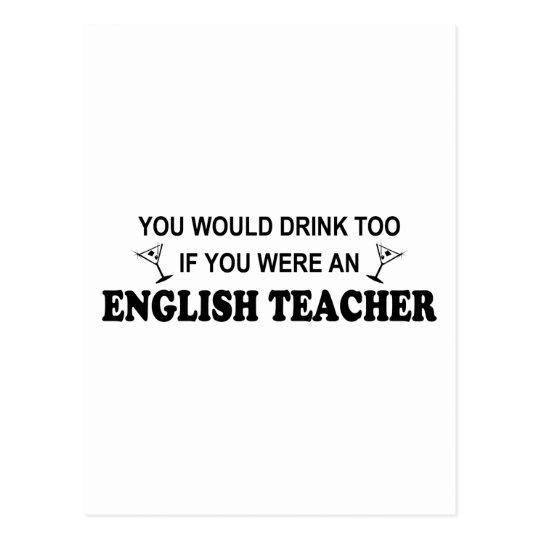 Drink Too - English Teacher Postcard