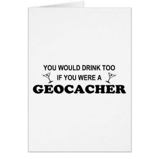 Drink Too - Geocacher Card