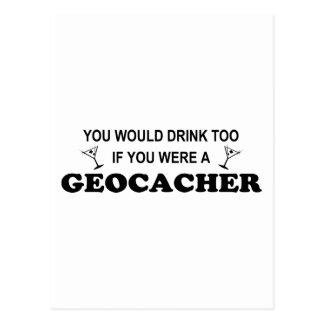 Drink Too - Geocacher Postcard