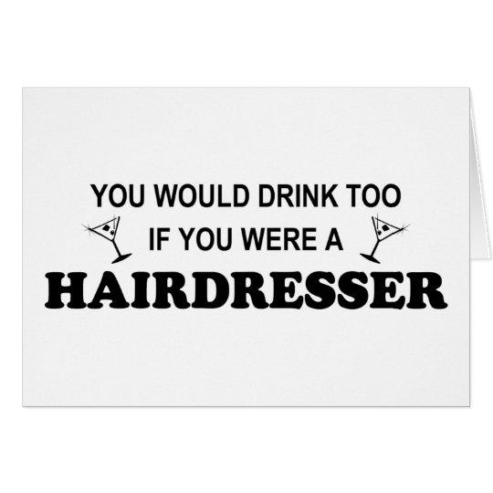 Drink Too - Hairdresser Card