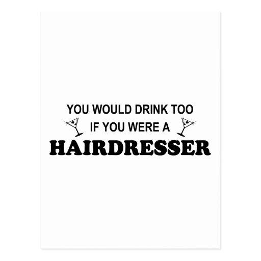 Drink Too - Hairdresser Post Cards