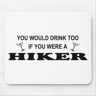 Drink Too - Hiker Mouse Pad