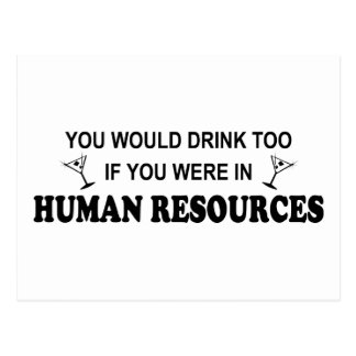 Drink Too - Human Resources Postcard
