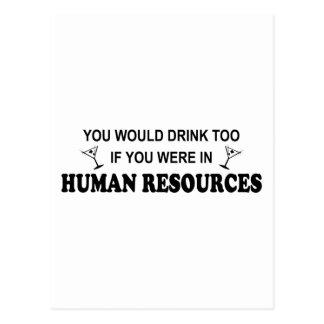 Drink Too - Human Resources Postcard