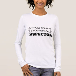 Drink Too - Inspector Long Sleeve T-Shirt