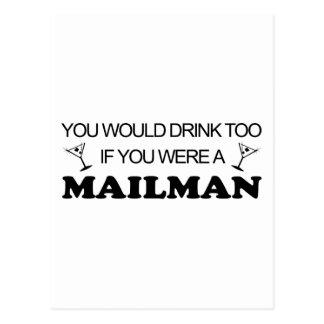 Drink Too - Mailman Postcard
