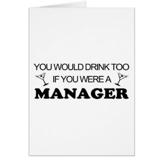 Drink Too - Manager Card