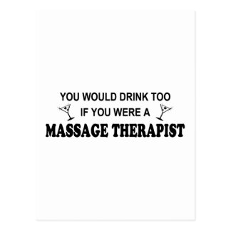 Drink Too Massage Therapist Postcard