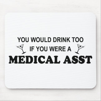 Drink Too - Medical Asst Mouse Pad