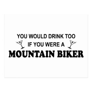 Drink Too - Mountain Biker Postcard