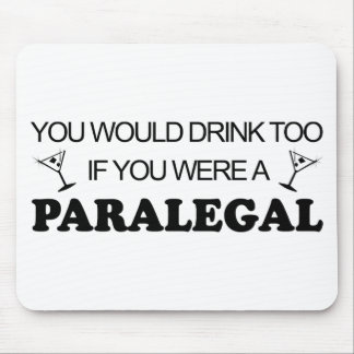 Drink Too - Paralegal Mouse Pad