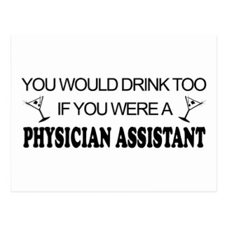 Drink Too - Physician Assistant Postcards