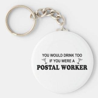 Drink Too - Postal Worker Basic Round Button Keychain
