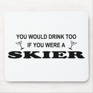 Drink Too - Skier Mouse Pad