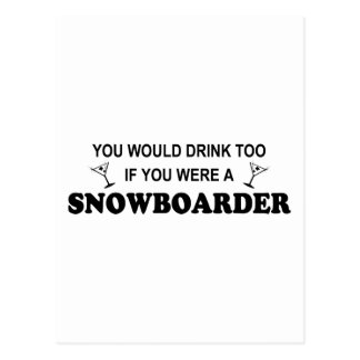 Drink Too - Snowboarder Postcard