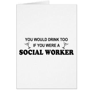 Drink Too - Social Worker Card