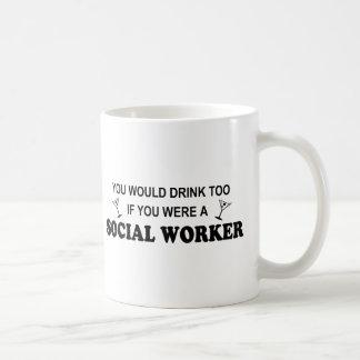 Drink Too - Social Worker Classic White Coffee Mug