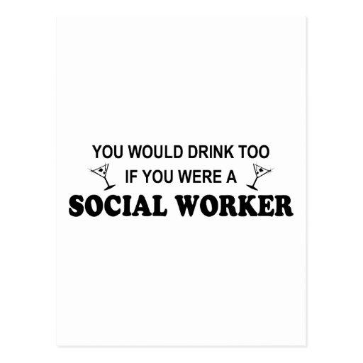 Drink Too - Social Worker Postcard