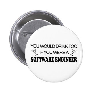 Drink Too - Software Engineer Pinback Button