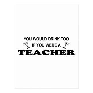 Drink Too - Teacher Post Cards