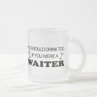 Drink Too - Waiter Mug