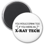 Drink Too - X-Ray Tech 2 Inch Round Magnet