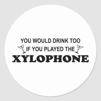 Drink Too - Xylophone Classic Round Sticker