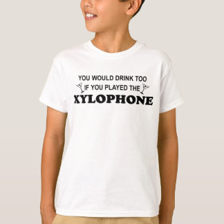 Drink Too - Xylophone T-Shirt