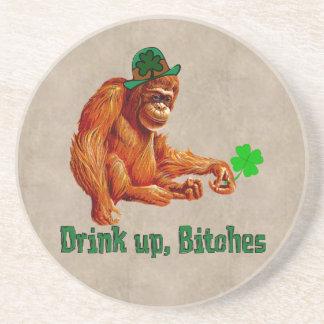 Drink Up, B***** Coaster