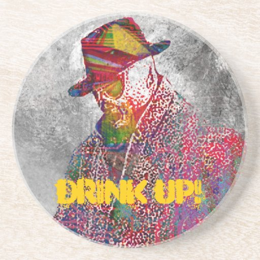 Drink Up! Drink Coasters