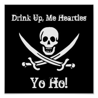 Drink Up, Me Hearties, Yo Ho! Poster