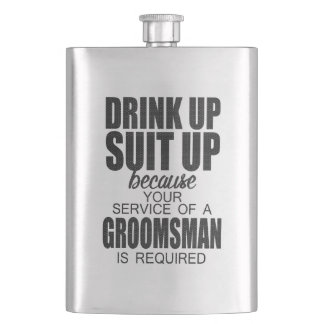 Drink Up, Suit Up GROOMSMAN Gift Flask