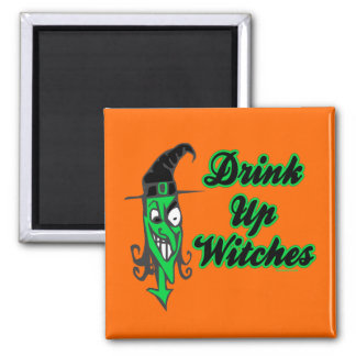 Drink Up Witches Magnets