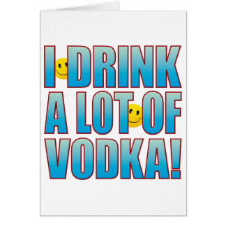 Drink Vodka Life B Card