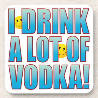 Drink Vodka Life B Coaster