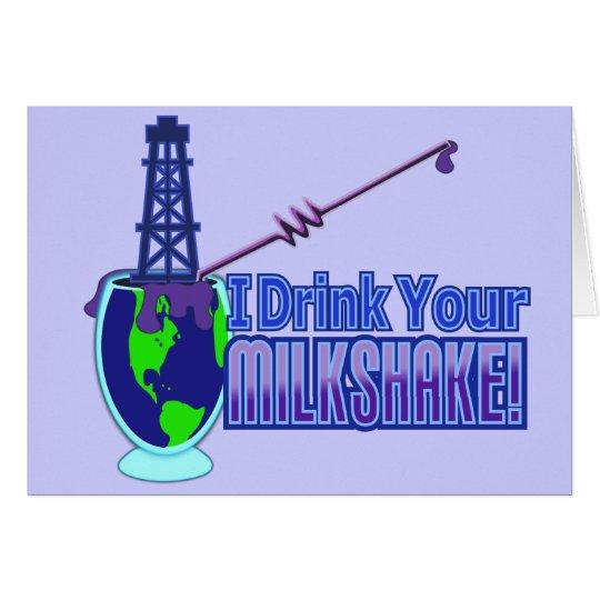 Drink Your Milkshake Design Card