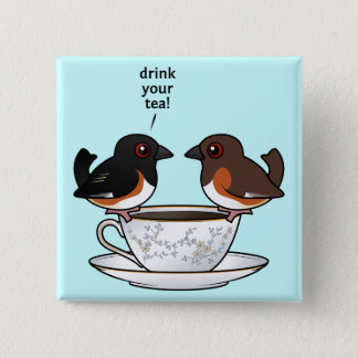 Drink Your Tea! Button
