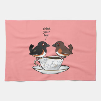 Drink Your Tea! Kitchen Towels