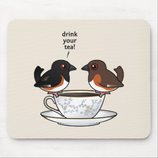 Drink Your Tea! Mouse Pad