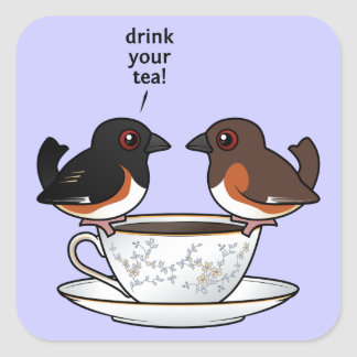 Drink Your Tea! Square Sticker